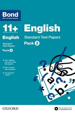 Bond 11+: English: Standard Test Papers: Pack 2 - Lindsay, Sarah, and Bond