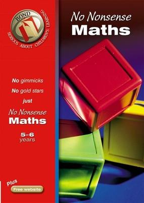 Bond No Nonsense Maths 5-6 Years - Lindsay, Sarah