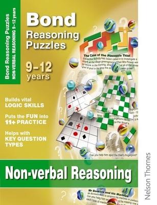 Bond Reasoning Puzzles - Non-Verbal Reasoning: 9-12 Years - Adams, Lynn