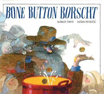Bone Button Borscht - Davis, Aubrey