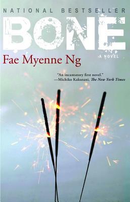 Bone - Ng, Fae Myenne
