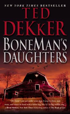 Boneman's Daughters - Dekker, Ted