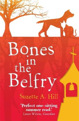 Bones in the Belfry - Hill, Suzette A.