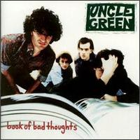 Book of Bad Thoughts - Uncle Green
