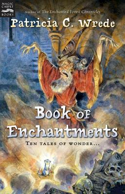 Book of Enchantments - Wrede, Patricia C