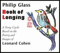 Book of Longing - Philip Glass