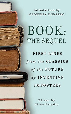 Book: The Sequel: First Lines from the Classics of the Future by Inventive Imposters - Priddle, Clive (Editor)