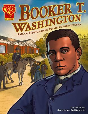 Booker T. Washington: Gran Educador Norteamericano - Braun, Eric