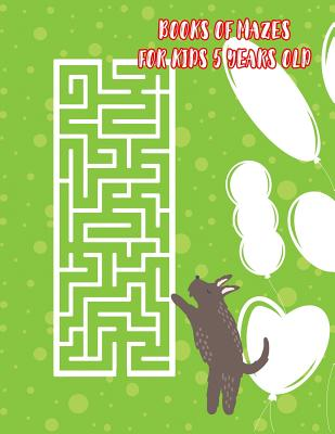 Books of Mazes for Kids 5 Years Old: Entertaining Activity Challenging and Focus - McGuire, Connie