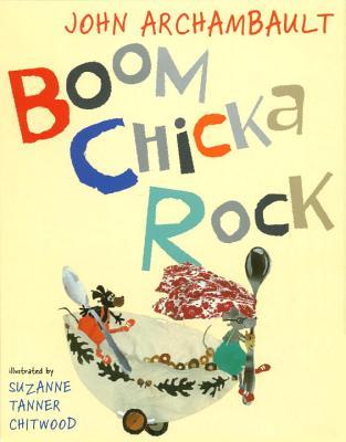 Boom Chicka Rock - Archambault, John