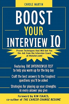 Boost Your Interview IQ - Martin, Carole, and Martin Carole
