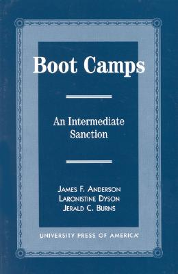 Boot Camps: An Intermediate Sanction - Anderson, James F, and Dyson, Laronistine, and Burns, Jerald C