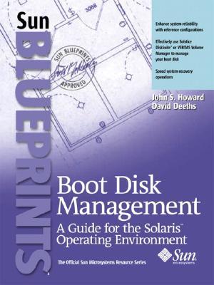 Boot Disk Management - Howard, John S, and Deeths, David
