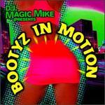 Bootyz in Motion