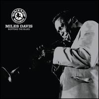 Boppin' the Blues - Miles Davis
