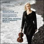 Borgström: Violin Concerto Op. 25; Shostakovich: Violin Concerto No. 1