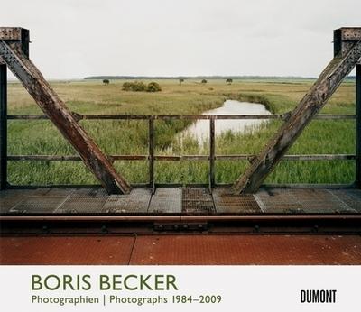 Boris Becker: Photographs 1984-2009 - Becker, Boris, and Conrath-Scholl, Gabriele (Afterword by), and Gohr, Siegfried (Text by)