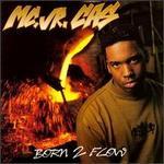 Born 2 Flow