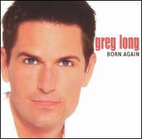 Born Again - Greg Long