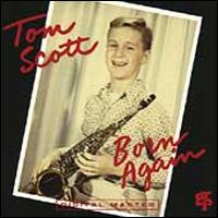 Born Again - Tom Scott