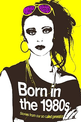 Born in the 1980s - Browne, Catherine (Editor)