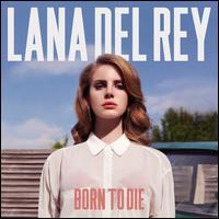 Born to Die [LP] - Lana Del Rey