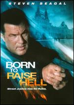 Born to Raise Hell - Lauro Chartrand