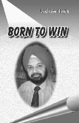Born to Win - Singh, Joginder