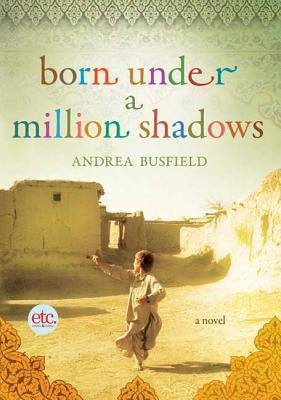 Born Under a Million Shadows - Busfield, Andrea
