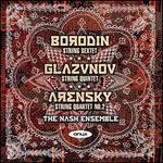Borodin: String Sextet; Glazunov: String Quintet; Arensky: String Quartet No. 2