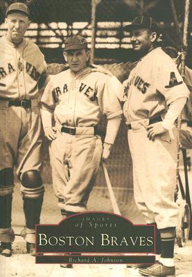 Boston Braves - Johnson, Richard A