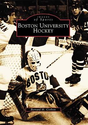 Boston University Hockey - Corbett, Bernard M