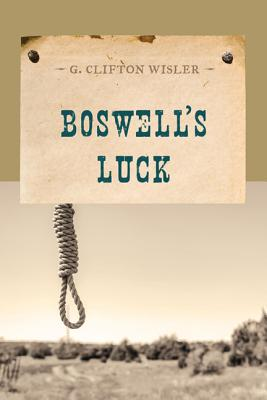 Boswell's Luck - Wisler, G.Clifton