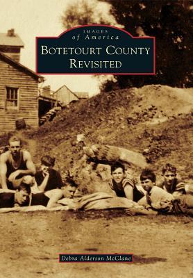 Botetourt County Revisited - McClane, Debra Alderson