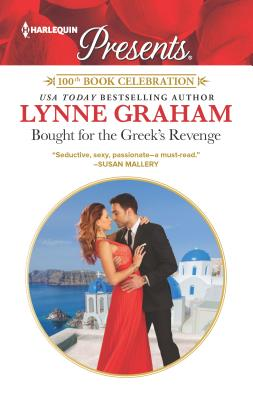 Bought for the Greek's Revenge: A Glamorous Passionate Romance - Graham, Lynne