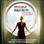 Boulevard of Broken Dreams: Melancholy Melodies For the Broken-Hearted