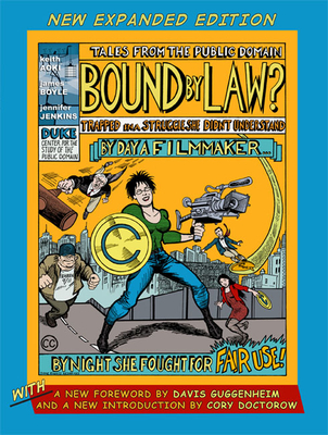 Bound by Law?: Tales from the Public Domain - Aoki, Keith