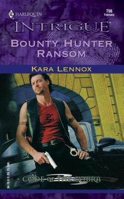 Bounty Hunter Ransom - Lennox, Kara