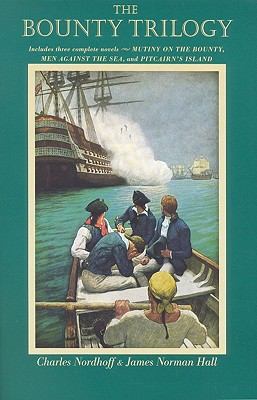 Bounty Trilogy - Nordhoff, Charles, and Hall, James Norman