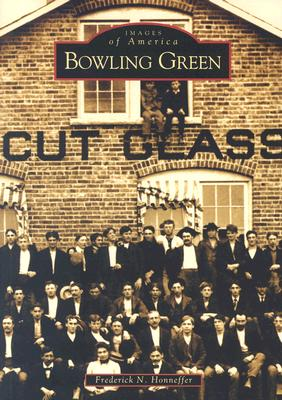 Bowling Green - Honneffer, Frederick N