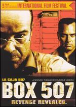Box 507 - Enrique Urbizu