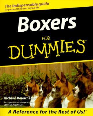 Boxers for Dummies - Beauchamp, Richard G