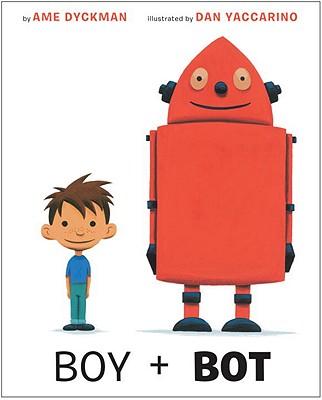 Boy + Bot - Dyckman, Ame