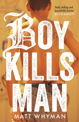 Boy Kills Man - Whyman, Matt