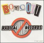 Boycott Radical Records
