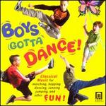 Boys Gotta Dance!