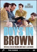 Boys in Brown - Montgomery Tully