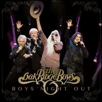 Boys Night Out - The Oak Ridge Boys