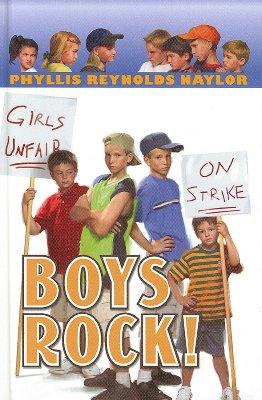 Boys Rock! - Naylor, Phyllis Reynolds