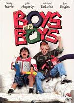 Boys Will Be Boys - Dom DeLuise